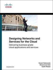 Foto Cover di Designing Networks and Services for the Cloud, Ebook inglese di AA.VV edito da Pearson Education