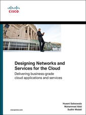 Designing Networks and Services for the Cloud