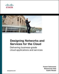 Ebook in inglese Designing Networks and Services for the Cloud Abid, Muhammad , Modali, Sudhir , Saboowala, Huseni
