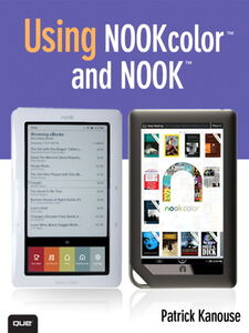 Ebook in inglese Using NOOKcolor™ and NOOK™ Kanouse, Patrick