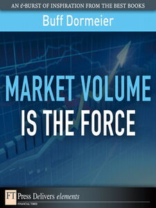 Ebook in inglese Market Volume Is the Force Dormeier, Buff