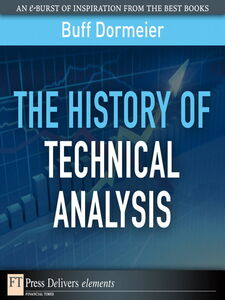 Ebook in inglese The History of Technical Analysis Dormeier, Buff