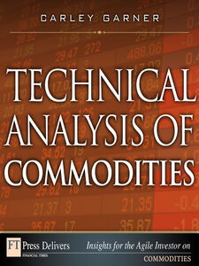 Ebook in inglese Technical Analysis of Commodities Garner, Carley