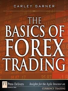 Ebook in inglese The Basics of Forex Trading Garner, Carley