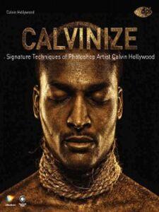 Foto Cover di Calvinize, Ebook inglese di Calvin Hollywood, edito da Pearson Education