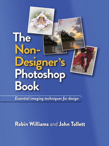 Ebook in inglese The Non-Designer's Photoshop Book Tollett, John , Williams, Robin