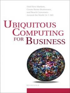 Ebook in inglese Ubiquitous Computing for Business Begole, Bo