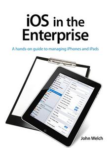 Ebook in inglese iOS in the Enterprise Welch, John