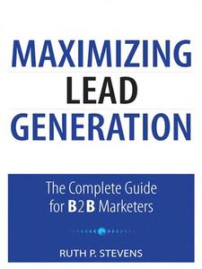 Ebook in inglese Maximizing Lead Generation Stevens, Ruth P.