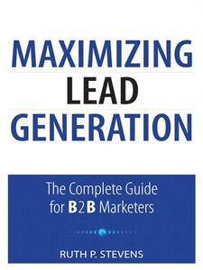 Ebook in inglese Maximizing Lead Generation Stevens, Ruth P.