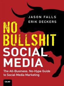 Ebook in inglese No Bullshit Social Media Deckers, Erik , Falls, Jason