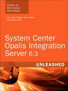 Foto Cover di System Center Opalis Integration Server 6.3 Unleashed, Ebook inglese di AA.VV edito da Pearson Education