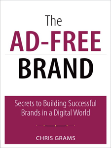 Ebook in inglese The Ad-Free Brand Grams, Chris