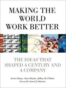 Ebook in inglese Making the World Work Better Hamm, Steve , Maney, Kevin , O'Brien, Jeffrey
