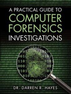 Foto Cover di Practical Guide to Computer Forensics Investigations, Ebook inglese di Darren R. Hayes, edito da Pearson Education