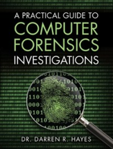 Ebook in inglese Practical Guide to Computer Forensics Investigations Hayes, Darren R.