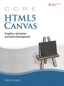 Ebook in inglese Core HTML5 Canvas Geary, David