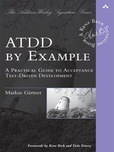 Foto Cover di ATDD by Example, Ebook inglese di Markus Gärtner, edito da Pearson Education