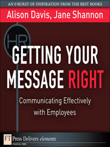Ebook in inglese Getting Your Message Right Davis, Alison , Shannon, Jane