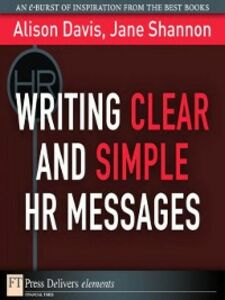 Ebook in inglese Writing Clear and Simple HR Messages Davis, Alison , Shannon, Jane