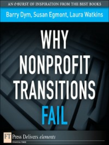 Ebook in inglese Why Nonprofit Transitions Fail Dym, Barry , Egmont, Susan , Watkins, Laura