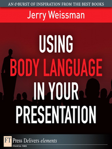 Ebook in inglese Using Body Language in Your Presentation Weissman, Jerry