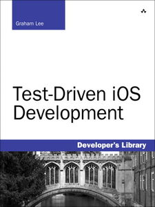 Ebook in inglese Test-Driven iOS Development Lee, Graham