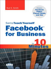 Sams Teach Yourself Facebook for Business in 10 Minutes