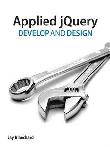 Foto Cover di Applied jQuery, Ebook inglese di Jay Blanchard, edito da Pearson Education