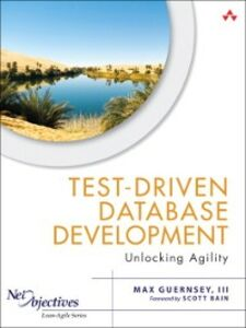 Ebook in inglese Test-Driven Database Development III, Max Guernsey