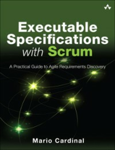 Ebook in inglese Executable Specifications with Scrum Cardinal, Mario