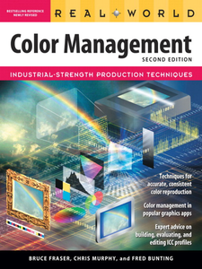 Ebook in inglese Real World Color Management Bunting, Fred , Fraser, Bruce , Murphy, Chris