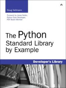 Ebook in inglese The Python Standard Library by Example Hellmann, Doug