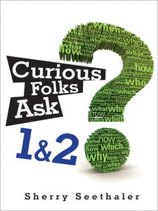 Ebook in inglese Curious Folks Ask 1 & 2 Seethaler, Sherry