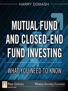 Ebook in inglese Mutual Fund and Closed-End Fund Investing Domash, Harry