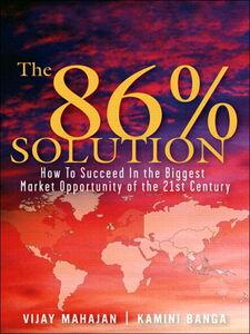 Ebook in inglese The 86 Percent Solution Banga, Kamini , Mahajan, Vijay