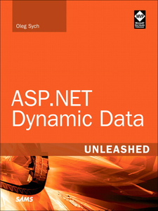 Ebook in inglese ASP.NET Dynamic Data Unleashed Patterson, Randy , Sych, Oleg