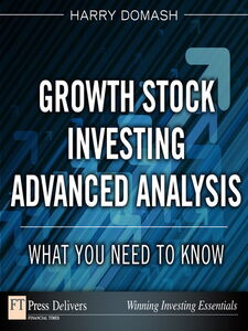Foto Cover di Growth Stock Investing Advanced Analysis, Ebook inglese di Harry Domash, edito da Pearson Education