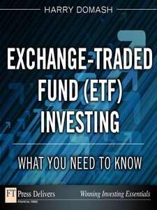 Foto Cover di Exchange-Traded Fund (ETF) Investing, Ebook inglese di Harry Domash, edito da Pearson Education