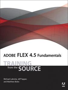 Ebook in inglese Adobe Flex 4.5 Fundamentals Labriola, Michael , Tapper, Jeff