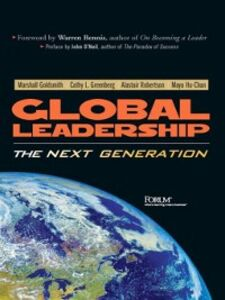 Ebook in inglese Global Leadership Goldsmith, Marshall , Greenberg, Cathy , Hu-Chan, Maya , Robertson, Alastair