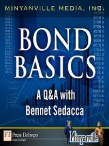 Foto Cover di Bond Basics, Ebook inglese di Minyanville Media, Inc., edito da Pearson Education