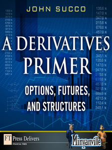 Ebook in inglese A Derivatives Primer Succo, John