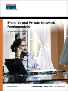 Ebook in inglese IPSec Virtual Private Network Fundamentals Carmouche, James Henry