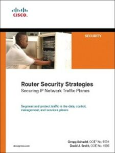 Ebook in inglese Router Security Strategies Schudel, Gregg , Smith, David