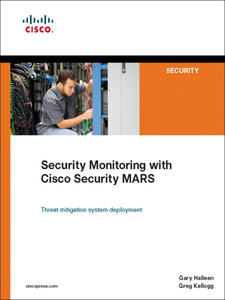 Ebook in inglese Security Monitoring with Cisco Security MARS Halleen, Gary , Kellogg, Greg
