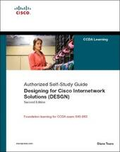 Designing for Cisco Internetwork Solutions (DESGN) (Authorized CCDA Self-Study Guide) (Exam 640-863)