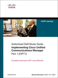 Ebook in inglese Implementing Cisco Unified Communications Manager, Part 1 (CIPT1) (Authorized Self-Study Guide) Hartmann, Dennis