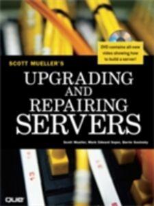 Ebook in inglese Upgrading and Repairing Servers Mueller, Scott , Soper, Mark Edward , Sosinsky, Barrie