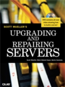 Ebook in inglese Upgrading and Repairing Servers Mueller, Scott , Soper, Mark Edward , Sosinsky, Barrie